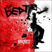 The Beat feat. Ranking Roger – Bounce