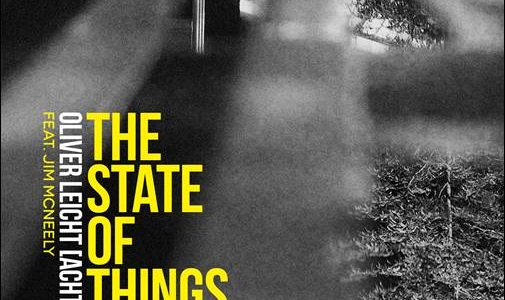 Oliver Leicht (Acht.) feat. Jim McNeely – The State Of Things