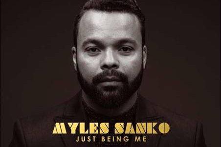 Myles Sanko – Just Being Me