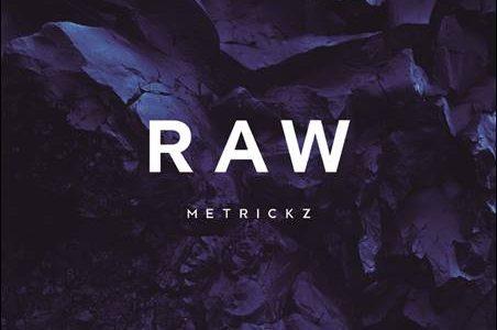 Metrickz – Raw EP