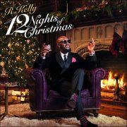 R.Kelly – 12 Nights Of Christmas