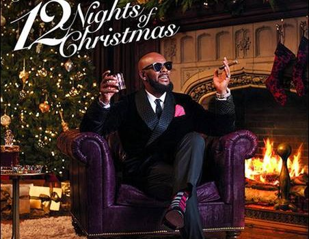 R.Kelly – 12 Nights Of Christmas