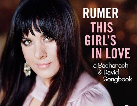 Rumer – This Girl's In Love – A Bacharach & David Songbook
