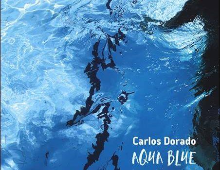 Carlos Dorado – Aqua Blue