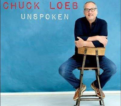Chuck Loeb – Unspoken