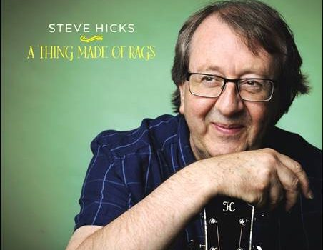 Steve Hicks – A Thing Made Of Rags