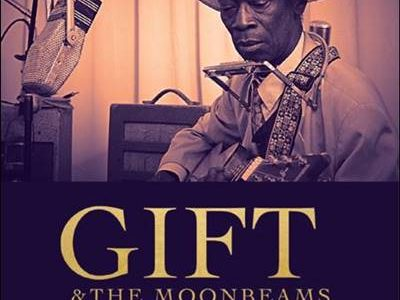 Gift & The Moonbeams – Gift's Sounds