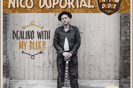 Nico Duportal & His Rhythm Dudes – Dealing With My Blues