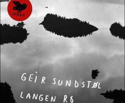 Geir Sundstøl – Langen Ro