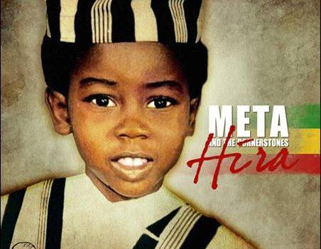 Meta And The Cornerstones – Hira