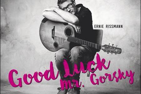 Ernie Rissmann – Good Luck Mr. Gorsky