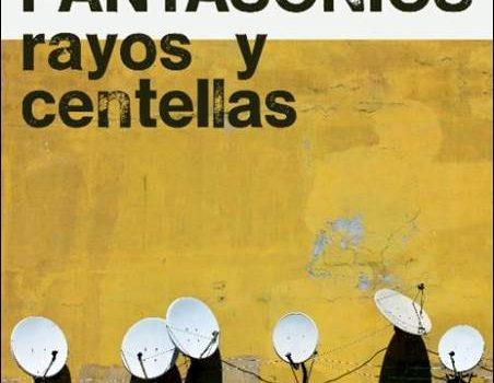 Pantasonics – Rayos Y Centellas