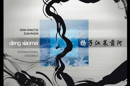 Deng Xiaomei International Ensemble – Vom Yangtse zum Rhein