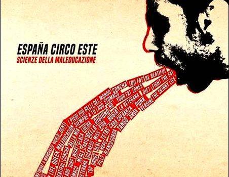 España Circo Este – Scienze Della Maleducazione