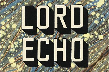 Lord Echo – Harmonies