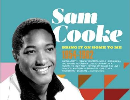 Sam Cooke – Bring It On Home To Me – 1954-1962