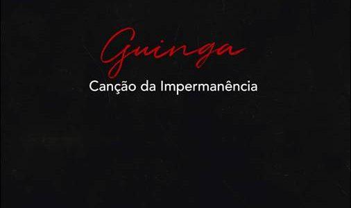 Guinga – Canção Da Impermanȇncia