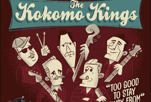 The Kokomo Kings – Too Good To Stay Away From