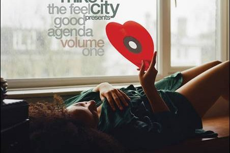 Mike City – Mike City presents The Feel Good Agenda Volume One