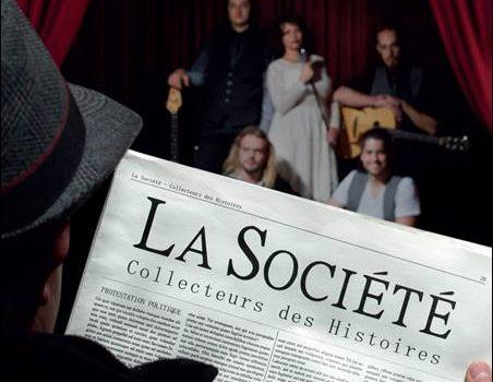 La Société – Collecteurs des Histoires