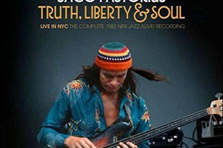 Jaco Pastorius – Truth, Liberty & Soul