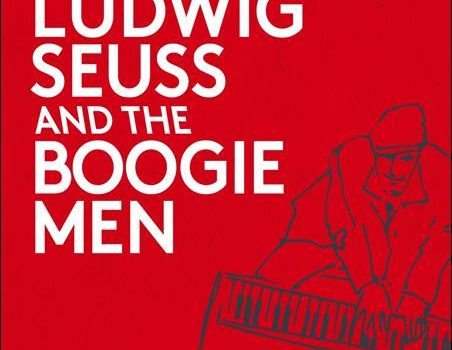 Ludwig Seuss – Ludwig Seuss And The Boogie Men