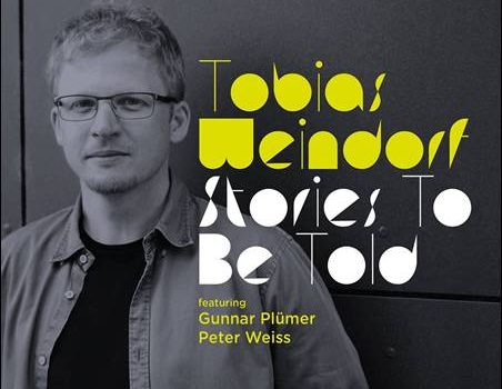 Tobias Weindorf – Stories To Be Told