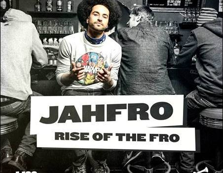 Jahfro – Rise Of The Fro EP