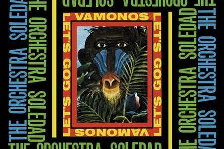 Orchestra Soledad – Vamonos/Let's Go