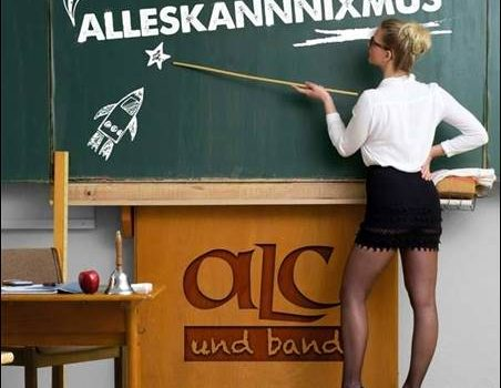 ALC und Band – Alleskannnixmus