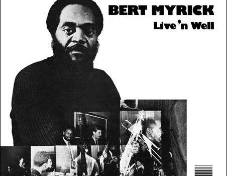 Bert Myrick – Live 'n Well