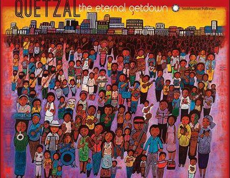 Quetzal – The Eternal Getdown