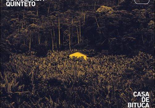 Hamilton de Holanda Quinteto – Casa de Bituca – The Music of Milton Nascimento