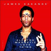 James Kakande – Electro Magnetic Love Thing