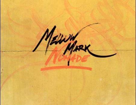Mellow Mark – Nomade