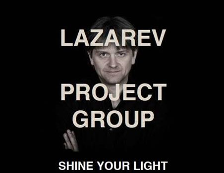 Lazarev Project Group – Shine Your Light