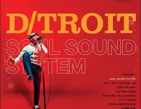 D/troit – Soul Sound System