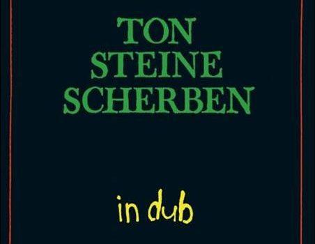 Ton Steine Scherben – In Dub