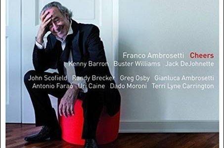 Franco Ambrosetti & Friends – Cheers