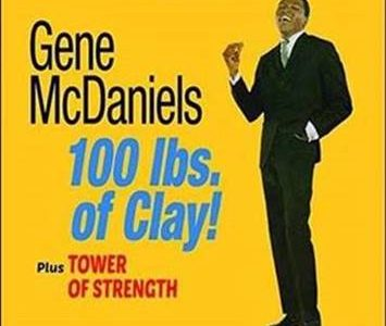 Gene McDaniels – 100 lbs. of Clay! Plus Tower of Strength