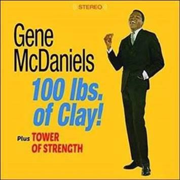 Gene McDaniels – 100 lbs. of Clay! Plus Tower of Strength