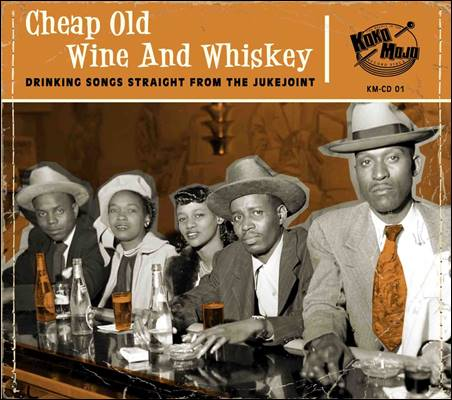 Various – Cheap Old Wine And Whiskey