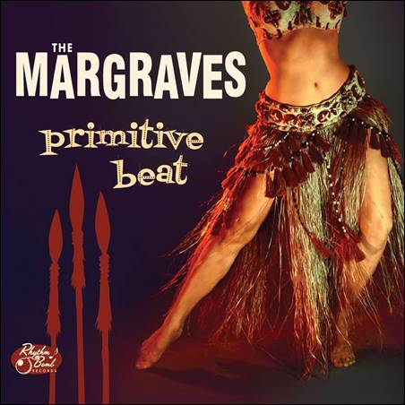 The Margraves – Primitive Beat