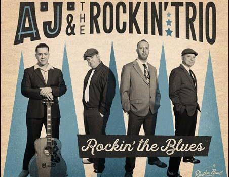 A.J. & The Rockin' Trio – Rockin' The Blues