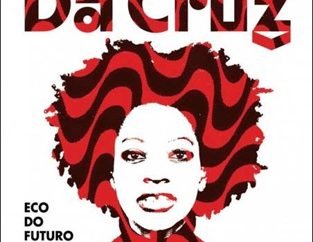 Da Cruz – Eco Do Futuro