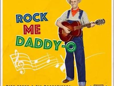 Mike Penny & His Moonshiners – Rock Me Daddy-O