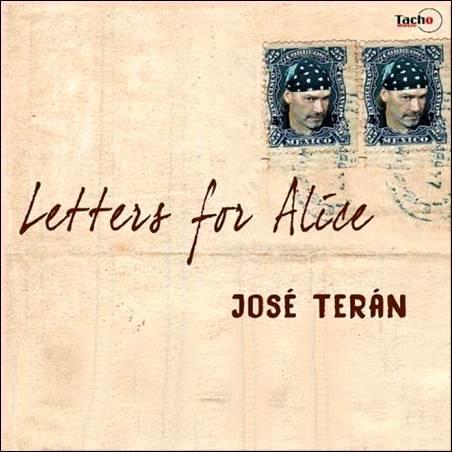 José Terán – Letters For Alice