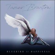 Tamar Braxton – Bluebird Of Happiness
