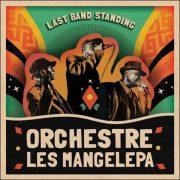 Orchestre Les Mangelepa – Last Band Standing