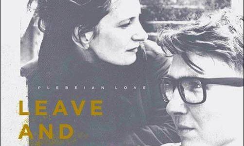 Plebeian Love – Leave And Return
